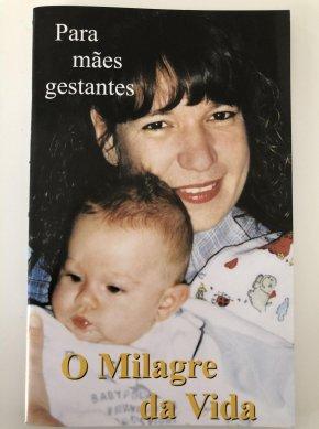 O milagre da Vida (Para Mães Gestantes)